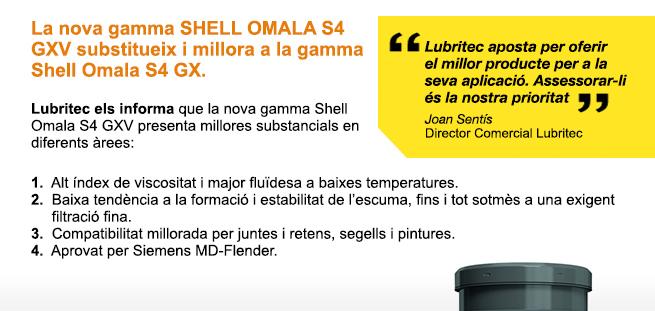 Canvi de la nova gamma de SHELL OMALA S4 GXV substitueix a la gamma Shell Omala S4 GX que deixarà de fabricar-se